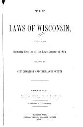 The Laws of Wisconsin: Volume 2