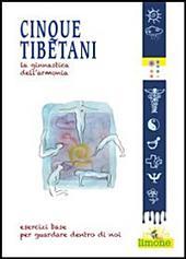 Cinque Tibetani - Salute naturale