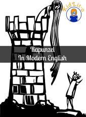 Rapunzel In Modern English (Translated)