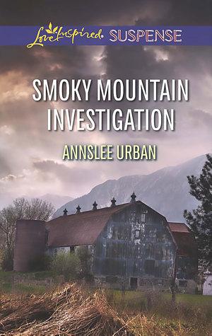 Smoky Mountain Investigation  Mills   Boon Love Inspired Suspense