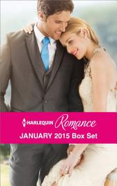 Harlequin Romance January 2015 Box Set: His Very Convenient Bride\Taming the French Tycoon\The Heir's Unexpected Return\The Prince She Never Forgot