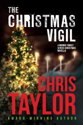 THE CHRISTMAS VIGIL - Book Six (a) of the Munro Family Series: A Munro Family Series Novella
