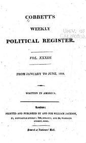 Cobbett's Political Register: Volume 33