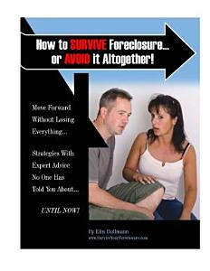 How To Survive Forclosure    or Avoid it Altogether PDF