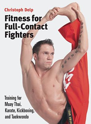 Fitness for Full Contact Fighters PDF