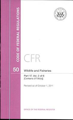 Code of Federal Regulations  Title 50  Wildlife and Fisheries  PT  17  SEC  17 95 b    Revised as of October 1  2011 PDF