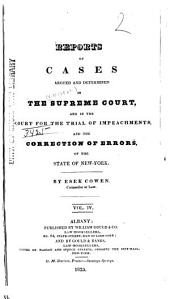 Reports of Cases Argued and Determined in the Supreme Court and in the Court for the Trial of Impeachments and the Correction of Errors of the State of New York