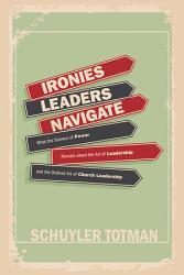 Ironies Leaders Navigate Book PDF