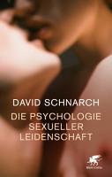 Die Psychologie sexueller Leidenschaft PDF