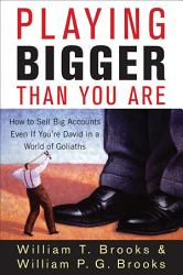 Playing Bigger Than You Are Book PDF
