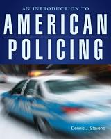 An Introduction to American Policing PDF