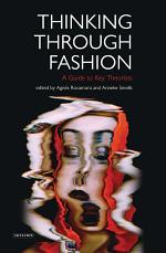 Thinking Through Fashion