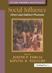 Social Influence: Direct and Indirect Processes