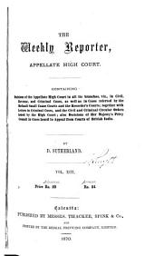 The Weekly Reporter, Appellate High Court: Volume 13
