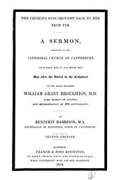 The Church's sons brought back to her from far, a sermon preached on the day after the burial of W.G. Broughton: Volume 3