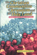 Download The Christian Communities of Jerusalem and the Holy Land Book