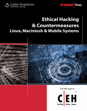 Ethical Hacking and Countermeasures  Linux  Macintosh and Mobile Systems PDF