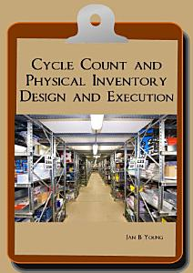 Cycle Count and Physical Inventory Design and Execution PDF