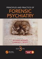 Principles and Practice of Forensic Psychiatry  Third Edition PDF