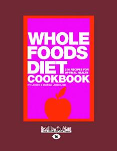 Whole Foods Diet Cookbook Book