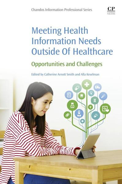 Meeting Health Information Needs Outside Of Healthcare PDF