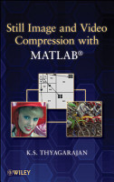 Still Image and Video Compression with MATLAB PDF