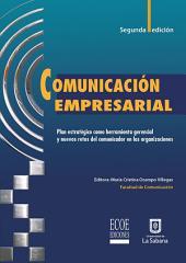 Comunicación empresarial: Plan estatégico como herramienta gerencial y nuevos retos de comunicador en las organizaciones