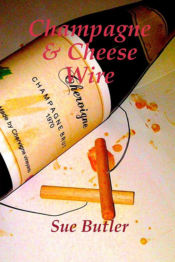 Champagne and Cheese Wire