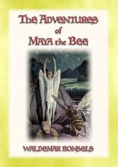 THE ADVENTURES OF MAYA THE BEE - teaching children that all actions and decisions have consequences