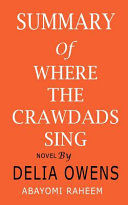 Summary of Where the Crawdads Sing Novel by Delia Owens