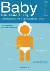 Baby - Betriebsanleitung: Inbetriebnahme, Wartung und Instandhaltung