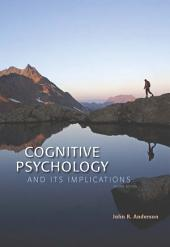 Cognitive Psychology and Its Implications: Edition 8