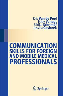 Communication Skills for Foreign and Mobile Medical Professionals PDF