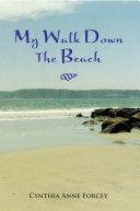 My Walk Down The Beach