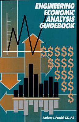 Engineering Economic Analysis Guidebook