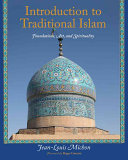 Introduction to Traditional Islam, Illustrated