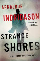 Strange Shores: An Inspector Erlendur Novel