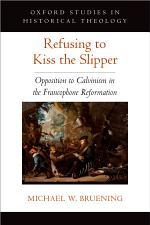 Refusing to Kiss the Slipper