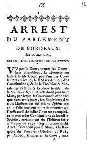 Arrest Du Parlement De Bordeaux: Du 26 Mai 1762 : Extrait Des Registres De Parlement