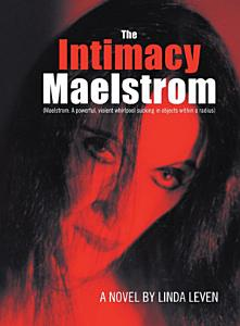 The Intimacy Maelstrom PDF