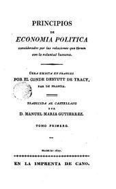 Principios de economia politica, 1: considerados por las relaciones que tienen con la voluntad humana