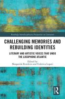 Challenging Memories and Rebuilding Identities PDF