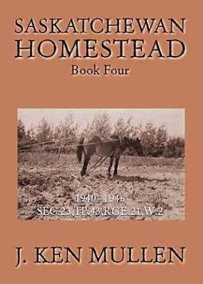 Saskatchewan Homestead