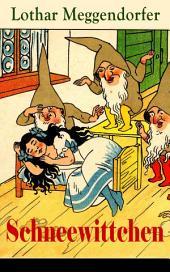 Schneewittchen - Vollständige illustrierte Ausgabe: Ein Märchen in zwölf Bildern (Kinderklassiker)