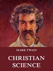 Christian Science (Annotated Edition)