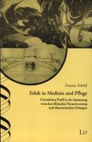 Ethik in Medizin und Pflege PDF