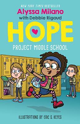 Project Middle School  Alyssa Milano s Hope  1
