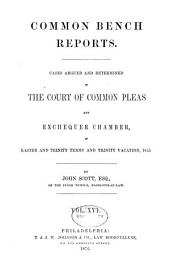 Report of cases argued and determined in the English courts of common law: Volume 81