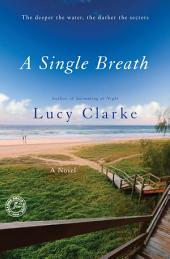 A Single Breath: A Novel