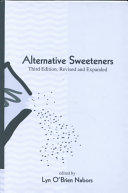 Alternative Sweeteners, Third Edition, Revised and Expanded